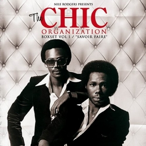 The Chic Organization Boxset, Vol. 1: Savoir Faire album cover