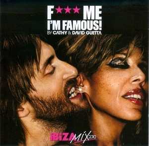F*** Me I'm Famous! Ibiza Mix 2010 album cover