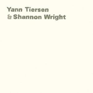 Yann Tiersen & Shannon Wright album cover