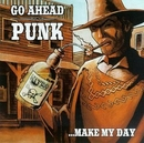 Go Ahead Punk...Make My D... album cover