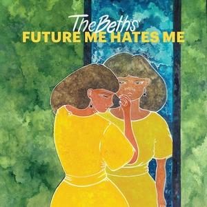 Future Me Hates Me album cover