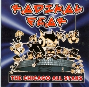 Radikal Fear: The Chicago All Stars album cover