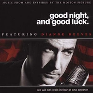 Good Night, And Good Luck: Music From And Inspired By The Motion Picture album cover