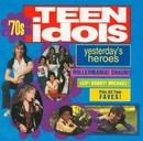 Yesterday's Heroes: '70s ... album cover