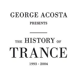 The History Of Trance (1993-2004) album cover