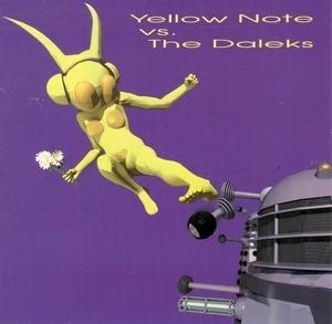 Yellow Note Vs. The Daleks album cover