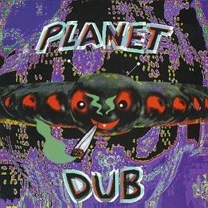 Planet Dub album cover