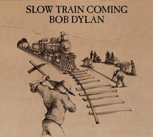Slow Train Coming (Remaster) album cover