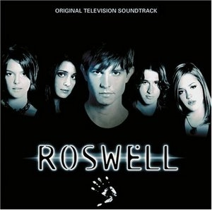 Roswell: Original Television Soundtrack album cover