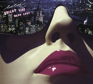 Bright Like Neon Love album cover