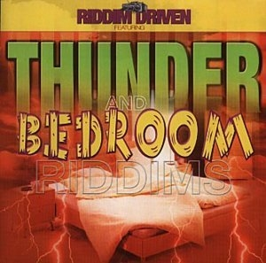 Riddim Driven: Thunder & Bedroom album cover