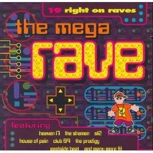 The Mega Rave: 19 Right On Raves album cover
