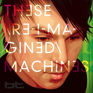 These Re-Imagined Machines album cover