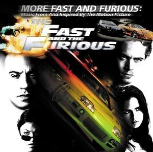 More Fast And Furious: Music From And Inspired By The Motion Picture The Fast And The Furious album cover