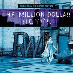 The Million Dollar Hotel: Music From The Motion Picture album cover