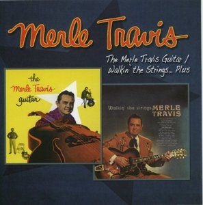 Merle Travis Guitar~ Walkin The Strings... Plus album cover