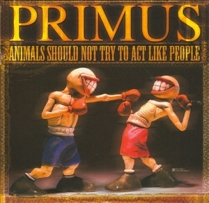 Animals Should Not Try To Act Like People album cover