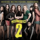 Pitch Perfect 2 (Original... album cover