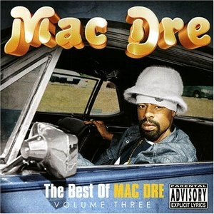 The Best Of Mac Dre, Vol.3 album cover