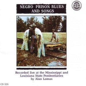 Negro Prison Blues And Songs (Alan Lomax Collection) album cover