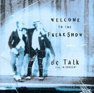 Live In Concert-Welcome To The Freak Show album cover