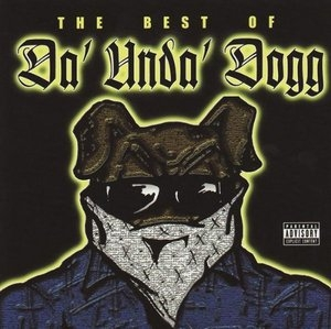 Best Of Da' Unda' Dogg album cover
