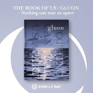 The Book Of Us : Gluon-Nothing Can Tear ... album cover