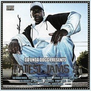 Da Unda Dogg Presents Fattest Jams 2 album cover