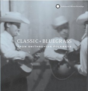 Classic Bluegrass From Smithsonian Folkways album cover