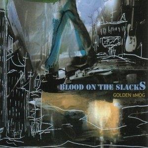 Blood On The Slacks album cover