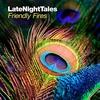 LateNightTales: Friendly Fires album cover