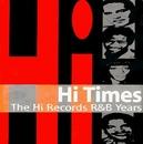 Hi Times: The Hi Records ... album cover