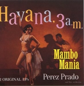 Havana 3 AM-Mambo Mania album cover