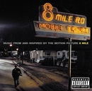 8 Mile : Music From And I... album cover