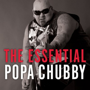 The Essential Popa Chubby album cover