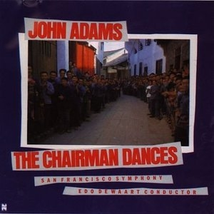 Adams: The Chairman Dances album cover