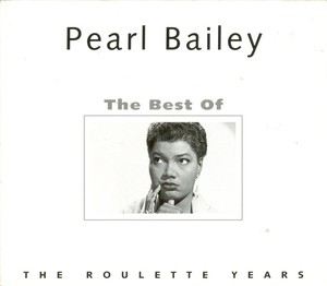 The Best Of Pearl Bailey (The Roulette Years) album cover
