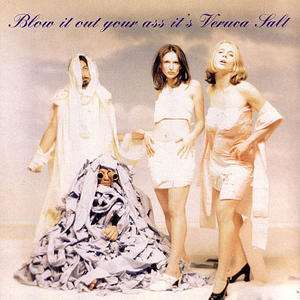 Blow It Out Your Ass It's Veruca Salt (EP) album cover