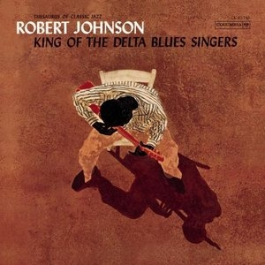 King Of The Delta Blues Singers album cover