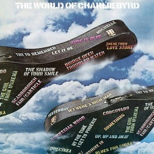 The World Of Charlie Byrd album cover
