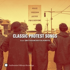Classic Protest Songs From Smithsonian Folkways album cover