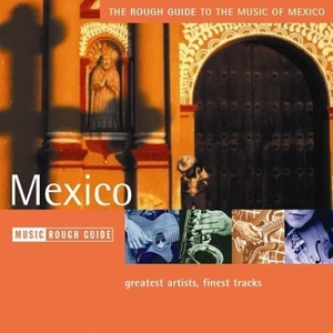 The Rough Guide To The Music Of Mexico album cover