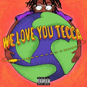 We Love You Tecca album cover