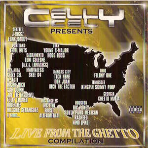 Celly Cel Presents...Live From The Ghetto album cover