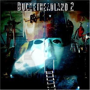 Bucketheadland 2 album cover