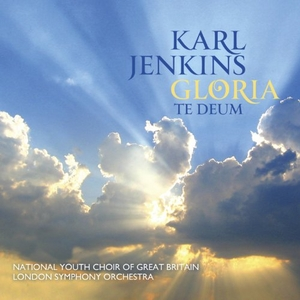Karl Jenkins: Gloria~ Te Deum album cover
