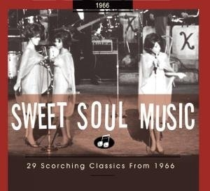 Sweet Soul Music: 29 Scorching Classics 1966 album cover