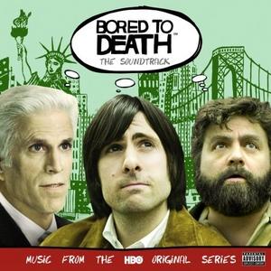 Bored To Death: The Soundtrack album cover