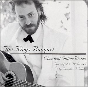 The Kings Banquet: Classical Guitar Works album cover
