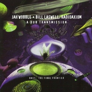 Radioaxiom: A Dub Transmission album cover